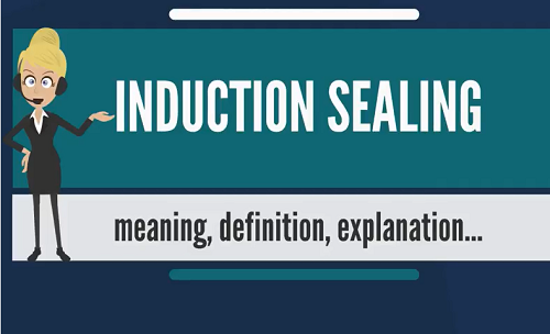 INDUCTION SEALING Meaning & Explanation